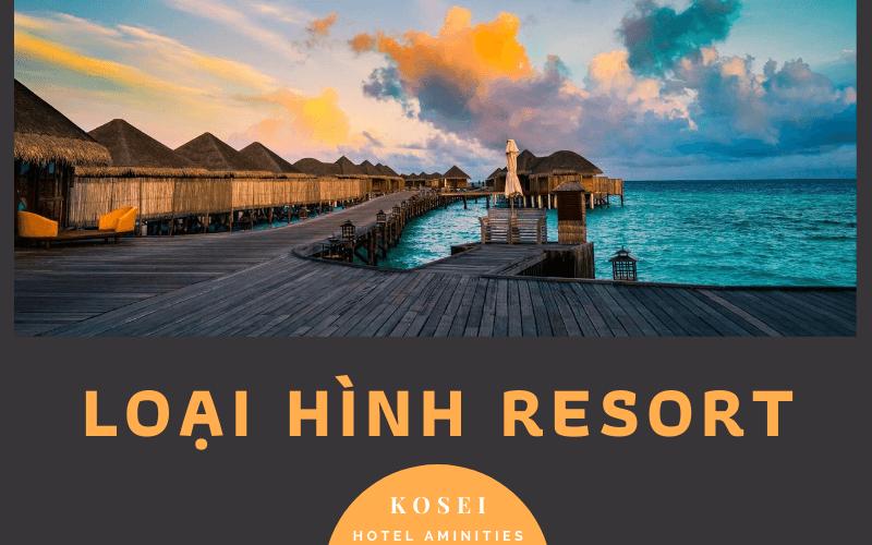 cac-loai-hinh-resort