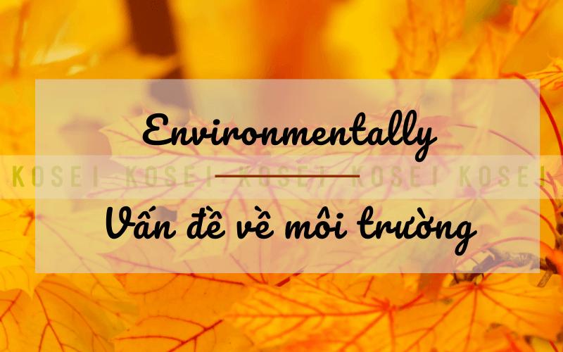 environmentally-la-gi