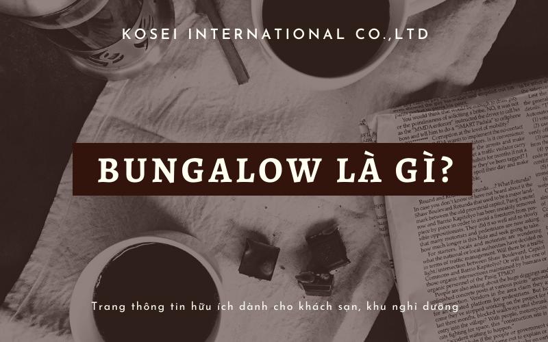 phong-Bungalow-la-gi