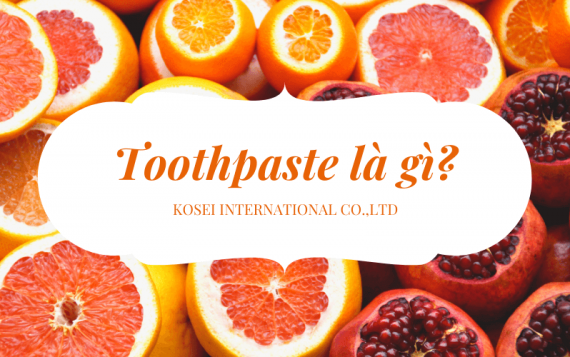 Nghĩa tiếng Việt của toothpaste là gì? A tube of toothpaste là gì?